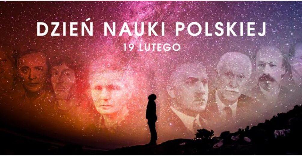 19 lutego – Dzień Nauki Polskiej