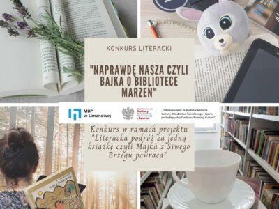 """""""Naprawdę nasza"""" czyli bajka o bibliotece marzeń. Zapraszamy do udziału w konkursie."""